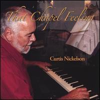 That Chapel Feeling - Curtis Nickelson