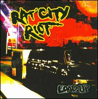 Load Up - Rat City Riot