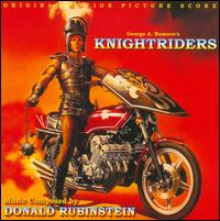 George A. Romero's Knightriders [Soundtrack] - Donald Rubinstein