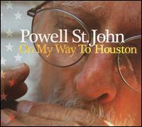 On My Way to Houston - Powell St. John