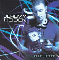 Blue Wicked - Jeremy Heiden
