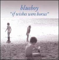 If Wishes Were Horses - Blueboy