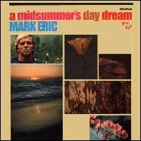 A Midsummer's Day Dream - Mark Eric