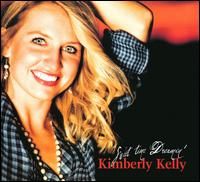 Sweet Time Dreamin - Kimberly Kelly