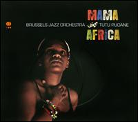 Mama Africa - Brussels Jazz Orchestra