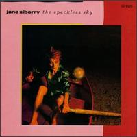 The Speckless Sky - Jane Siberry