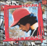 Safe & Sound - DJ Quik