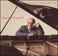 Once I Loved - Richard Hindman Trio