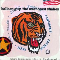The West Coast Shakes - Balloon Guy