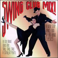 Swing Club Mix! - The Wolverines Big Band