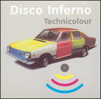 Technicolour - Disco Inferno