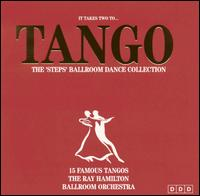 It Takes to Tango: The Steps Ballroom Dance Collection - Ray Hamilton