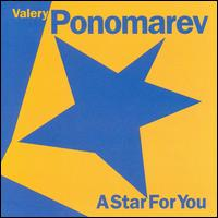 A Star for You - Valery Ponomarev