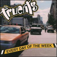 Every Day of the Week - Truents