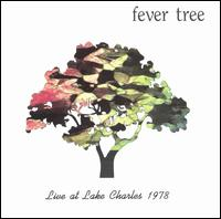 Live at Lake Charles 1978 - Fever Tree