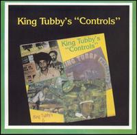King Tubby's Controls - King Tubby & the Aggrovators
