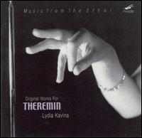 Music from the Ether: Original Works for Theremin - Lydia Kavina