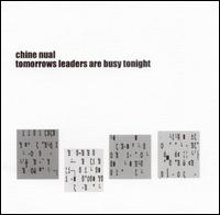 Tomorrow's Leaders Are Busy Tonight - Chine Nual