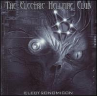 Electronomicon - Electric Hellfire Club