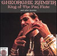 King of the Pan Flute (& Other Favorites) - Gheorghe Zamfir