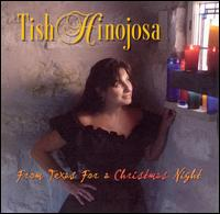 From Texas for a Christmas Night - Tish Hinojosa