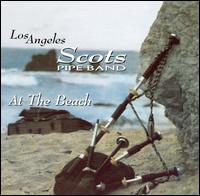 At the Beach - Los Angeles Scots Pipe Band