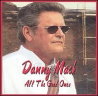 All the Good Ones - Danny Mack