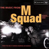 The Music from M Squad - Stanley Wilson