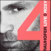 Live @ Roxy, Vol. 4 - Peter Rauhofer
