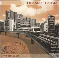 Mixed Messages - Unified Tribe