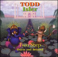 Two Step - Todd Isler